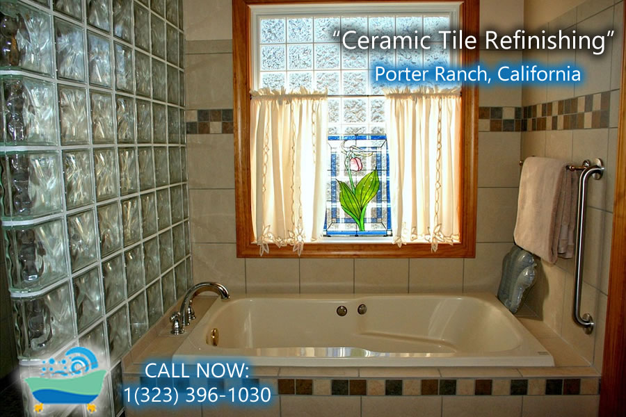 ceramic tile refiinishing Porter Ranch california